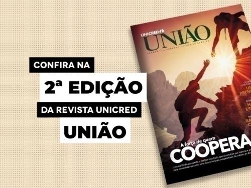 VÍDEO REVISTA UNICRED UNIÃO / MARÇO (2019)