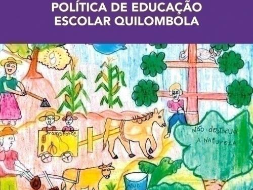 EDUCAÇÃO ESCOLAR QUILOMBOLA